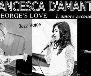"""Locali - Francesca D'amante Trio presenta George's Love """"L'amore secondo Gershwin"""""""