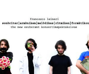 Uno spettacolo di e con Francesco Leineri