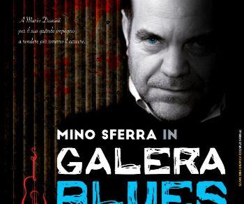 Spettacoli - Galera Blues