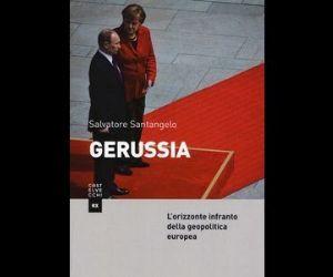 Libri - GeRussia, L'orizzone infranto della politica europea