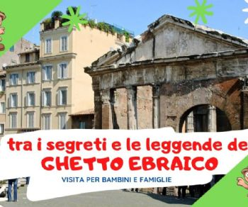 Visite guidate - Tra i segreti e le leggende del Ghetto ebraico