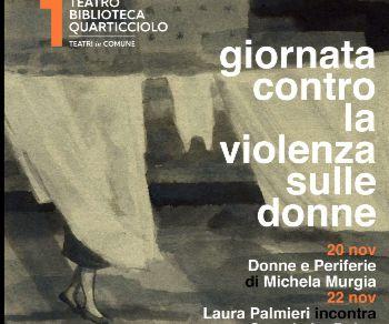 Spettacoli - Dissonorata. Un delitto d'onore in Calabria / La Borto /  Polvere. Dialogo tra uomo e donna