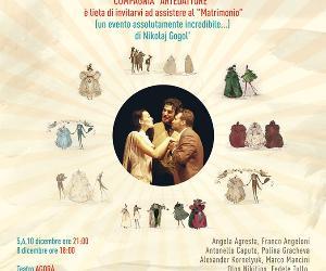 Spettacoli: Il Matrimonio - commedia di Nikolaj Gogol'