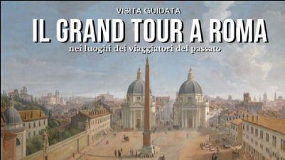 Visite guidate: Il Grand Tour di Roma