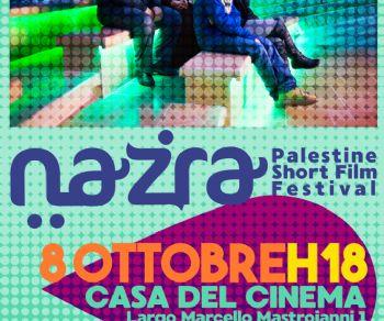 Festival - Il festival dei corti palestinesi 'Nazra' in scena alla 'Casa del Cinema'