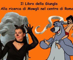 Bambini e famiglie: Il Libro della Giungla: alla ricerca di Mowgli nel centro di Roma