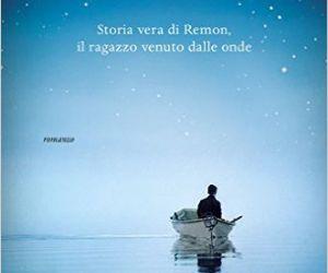 Storia vera di Remon, il ragazzo venuto dalle onde