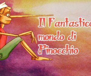 Spettacoli: Il Fantastico Mondo Di Pinocchio