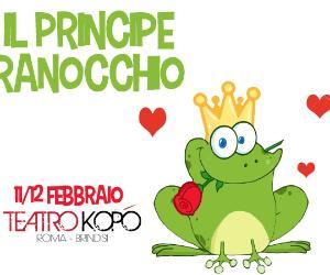 """Bambini e famiglie - Teatro Bimbi """"Il Principe Ranocchio"""""""