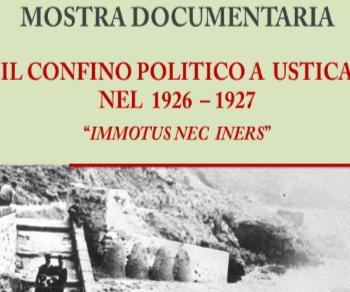 Mostre - Il confino politico a Ustica nel 1926 - 1927. Immotus nec iners
