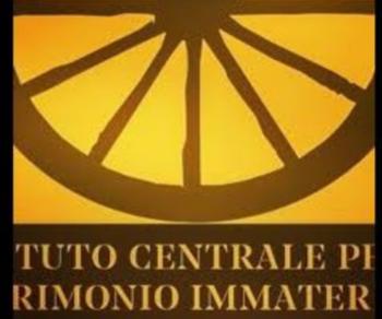 Altri eventi - L'Istituto Centrale per il Patrimonio Immateriale (ICPI) aderisce all'iniziativa del MIBACT