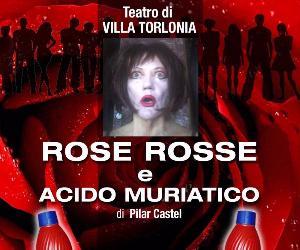 Spettacoli: Rosse Rosse e Acido Muriatico in scena al Teatro di Villa Torlonia