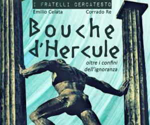 Spettacoli: Bouche d'Hercule