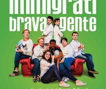 Spettacoli - Immigrati brava gente