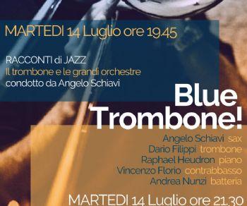 Rassegne - RACCONTI di JAZZ Blue Trombone!