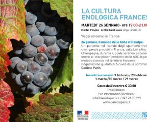 La Cultura Enologica Francese a cura della sommelière Daniela Paris Viaggi sensoriali in Francia