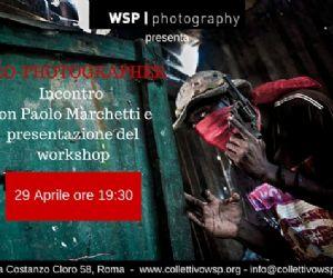 Incontro con il fotografo Paolo Marchetti