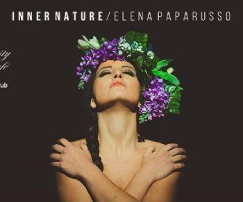 Locali: Elena Paparusso presenta il disco Inner Nature