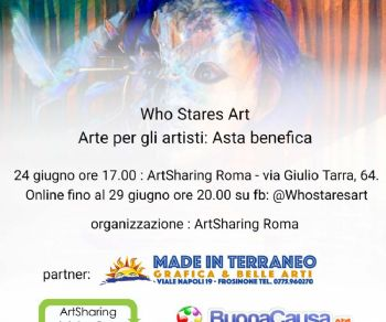 Gallerie: Who Stares Art - arte per gli artisti - Asta benefica