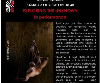 Spettacoli: Alessio Trevisani 'exploring the unknown - la performance'