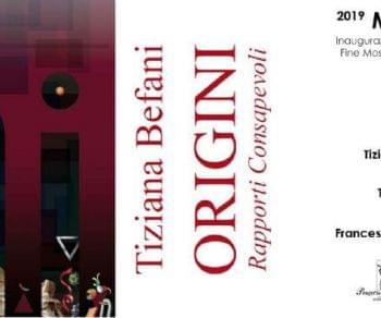 Gallerie - Origini, rapporti consapevoli di Tiziana Befani