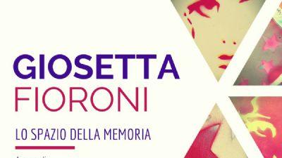 Gallerie - Giosetta Fioroni, Lo spazio della memoria