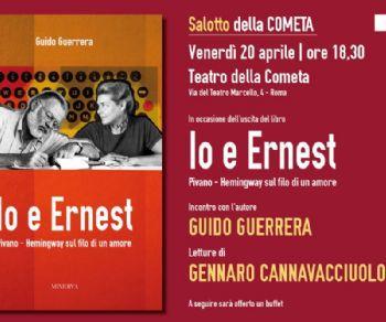 Ernest Hemingway e Fernanda Pivano raccontati da Guido Guerrera
