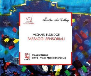 Gallerie - Michael Eldridge - Paesaggi sensoriali