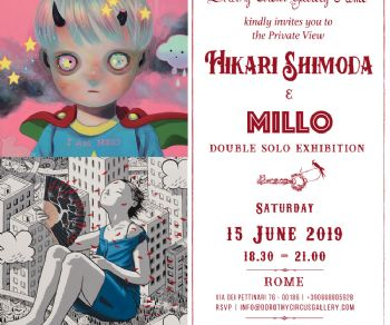 Gallerie - Hikari Shimoda & Millo on show at Dorothy Circus Gallery Rome & London