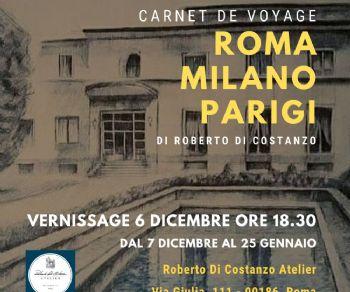 Mostre - Carnet de voyage Roma – Milano – Parigi di Roberto Di Costanzo