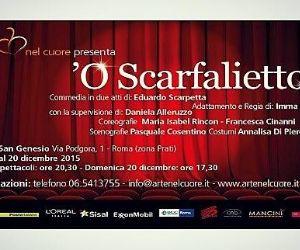 Gli allievi de L'Arte nel cuore ONLUS debuttano in O' Scarfaliettu, omaggio a Luca De Filippo