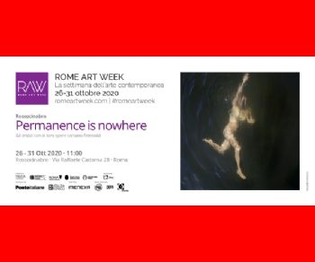 Gallerie: Permanent is nowhere - Rome Art Week