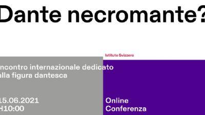 Appuntamenti virtuali - Dante necromante?