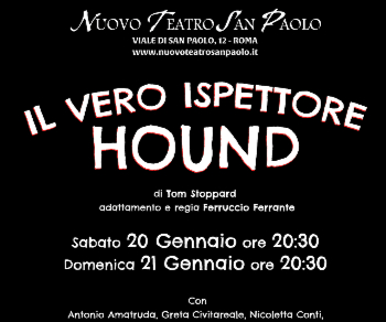 Spettacoli: Il vero Ispettore Hound