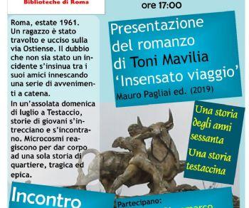 Libri - Insensato viaggio. Un romanzo sulla Roma degli anni sessanta