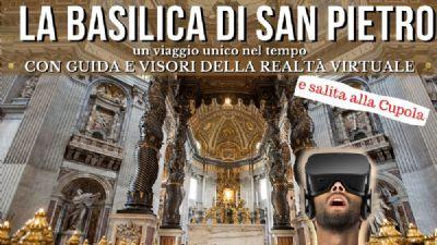 Visite guidate - Basilica di San Pietro con guida e visori della Realtà Virtuale