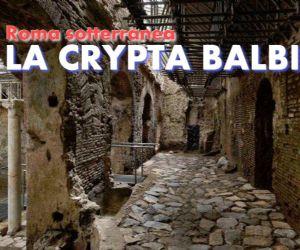 Visite guidate: Il complesso museale e i sotterranei della Crypta Balbi