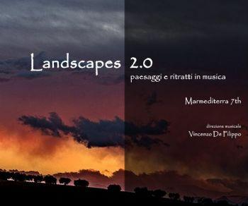 Spettacoli: Landscapes 2.0