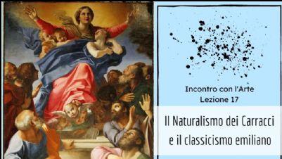 Appuntamenti virtuali - Il Naturalismo dei Carracci e il Classicismo emiliano