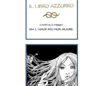 """Libri - Il primo capitolo de """"Il libro azzurro"""""""