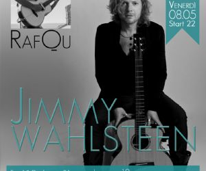 Concerti: Jimmy Wahlsteen Opening RafQu
