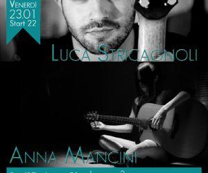 Locali: Luca Stricagnoli e Anna Mancini
