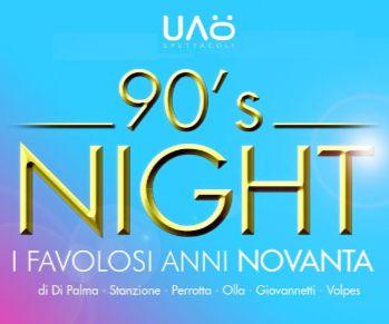 Spettacoli: '90 Night. I favolosi anni '90