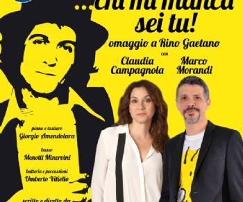 """Spettacoli - """"Chi mi manca sei tu"""", omaggio a Rino Gaetano"""