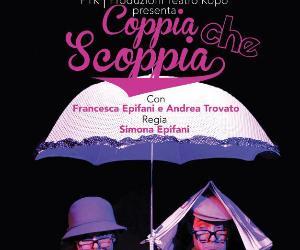 Spettacoli: Coppia Che Scoppia!
