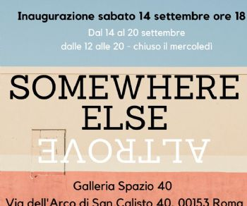 Gallerie - Somewhere Else-Altrove
