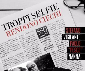 Spettacoli: Troppi Selfie rendono Ciechi