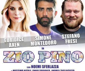 Spettacoli: Zio Pino
