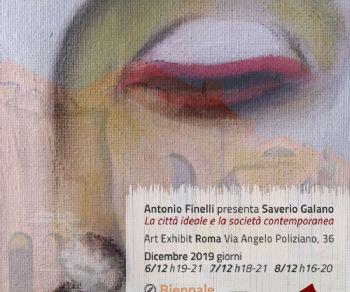 Gallerie - Antonio Finelli presenta Saverio Galano