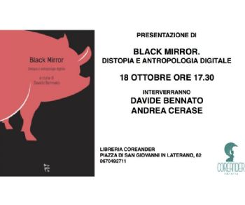 Libri - Black Mirror - Distopia e antropologia digitale